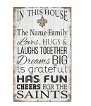 New Orleans Saints Personalized  'In This House' Sign (11